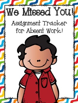 We Missed You! - Managing Absent Work
