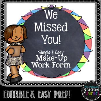 We Missed You! Simple & Easy Make-Up Work Form