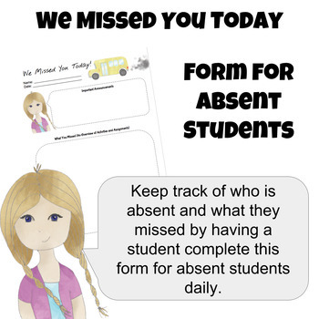 We Missed You Today - Student Absent Form