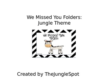 We Missed You folders in Jungle Theme