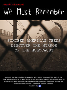 We Must Remember- Lessons of the Holocaust