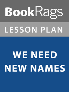 We Need New Names Lesson Plans