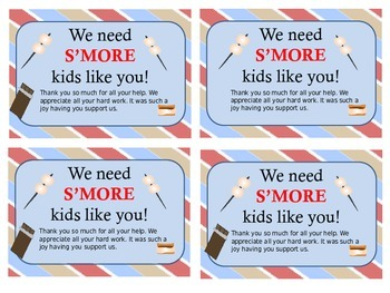 We Need S'MORE (Parents, Volunteers or Kids) Like You!