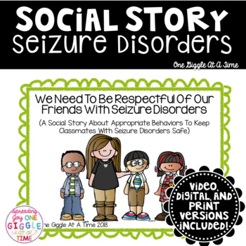 We Need To Be Respectful Of Our Friends With Epilepsy (A Social Story)
