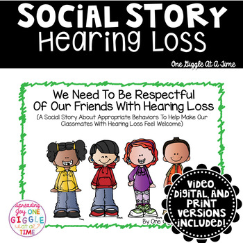 We Need To Be Respectful Of Our Hearing Impaired Friends (A Social Story)