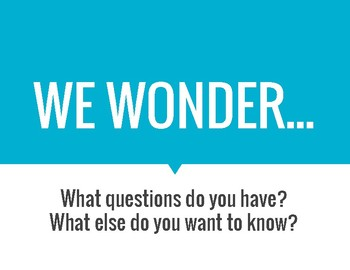 We Notice and We Wonder Signs for Classroom Inquiry