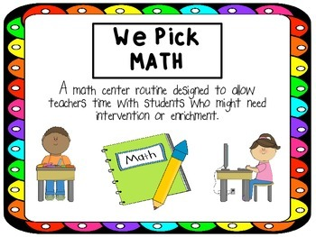 We Pick MATH - math center routines and rules