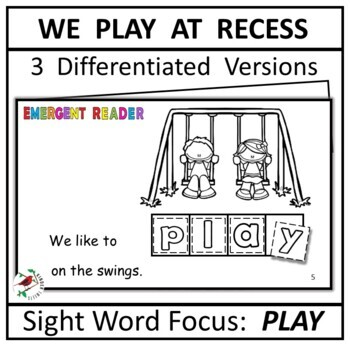We Play At Recess:  Interactive Emergent Reader for the Sight Word: PLAY