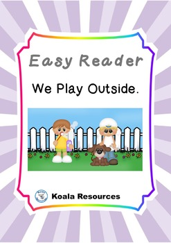 We Play Outside Easy Reader Guided Reading Kit