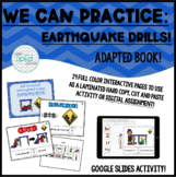 We Practice Earthquake Drills! Adapted Book for Special Ed
