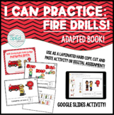 We Practice Fire Drills! Adapted Book for Special Educatio