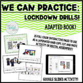 We Practice Lockdown Drills! Adapted Book for Special Education/Autism/Pre-K/K