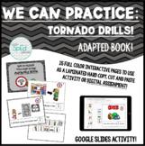 We Practice Tornado Drills! Adapted Book for Special Educa