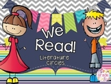 We Read!  Literature Circles