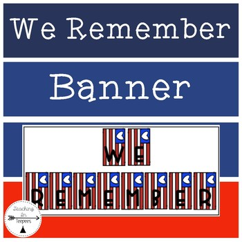 Veteran's Day:We Remember Banner
