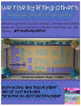 We Rise By Lifting Others Bulletin Board Template