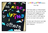 We Rise By Lifting Others - Door Sign