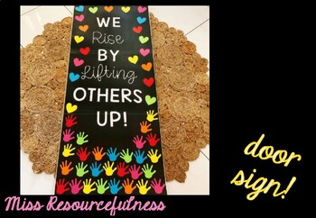 We Rise By Lifting Others Up Door Sign