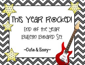 We Rocked This Year! This Year Rocked! Bulletin Board Set
