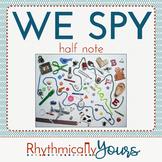 We SPY - Half Notes