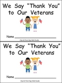 We Say Thank You to Veterans Emergent Reader Kindergarten Veterans Day