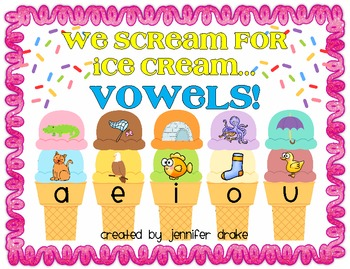 We Scream For Ice Cream...Vowels!  Tasty Sorting Center & Printables!