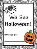 We See Halloween!