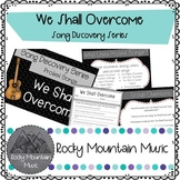 We Shall Overcome Song Discovery Series