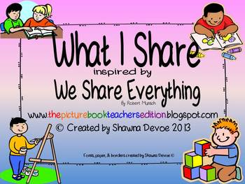 What I Share Freebie inspired by We Share Everything by Robert Munsch