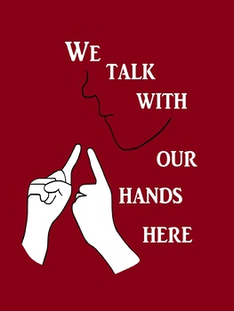 We Talk with our Hands Here