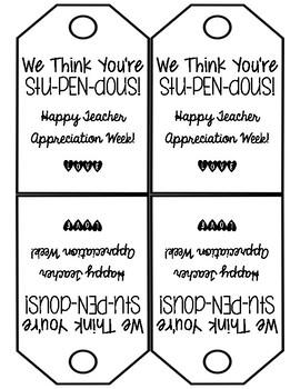 We Think You're Stu PEN Dous Teacher Appreciation Tag