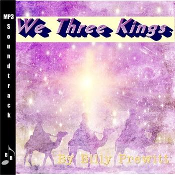 We Three Kings (Soundtrack)