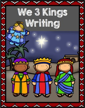 We Three Kings Writing