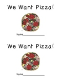 We Want Pizza! emergent reader and word work