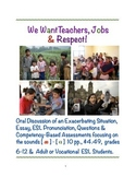 We Want Teachers, Jobs & Respect!