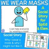 We Wear Masks - A Social Story on Face Masks for SpEd, Lif