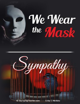 We Wear the Mask and Sympathy Poems and Assessment