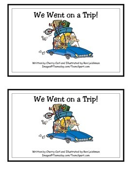 We Went on a Trip! Guided Reader -(ent and -ip Word Families