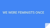 We Were Feminists Once Book Analysis and Discussion