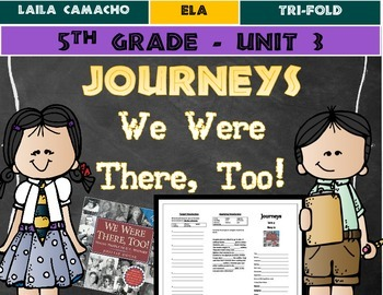 Journeys Grade 5 Trifold (We Were There, Too!)
