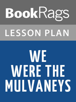 We Were the Mulvaneys Lesson Plans