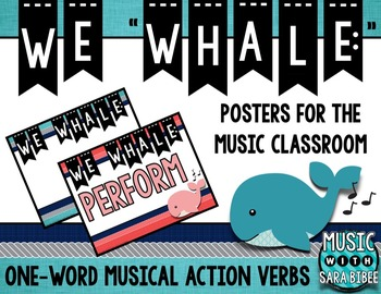 """We """"Whale"""" One-Word Musical Action Verb Posters"""