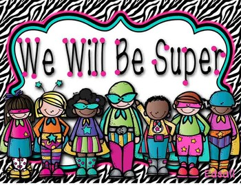 We Will Be Super Class Rules Posters pink/black zebra