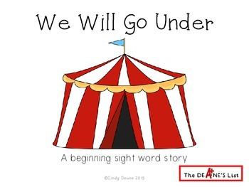 We Will Go Under: A beginning sight word story