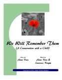 We Will Remember Them (A Conversation with a Child)
