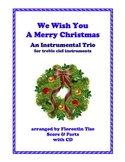 We Wish You A Merry Christmas Instrumental Trio with CD Fl