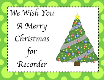 We Wish You A Merry Christmas (Recorder Sheet & Audio Music)