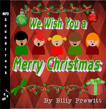 We Wish You A Merry Christmas Soundtrack By B And R Music Tpt