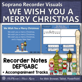 Recorder Song ~ We Wish You a Merry Christmas Interactive Visuals Notes DEF#GABC