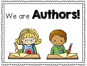 We are Authors and Illustrators Writer's Workshop Anchor Posters and Papers